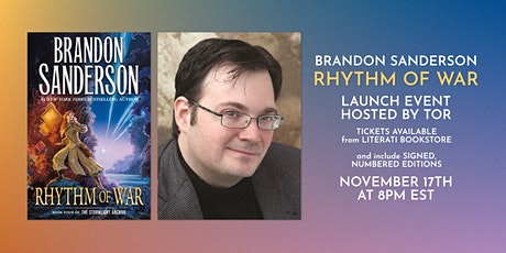 Brandon Sanderson Rhythm of War Launch! tickets