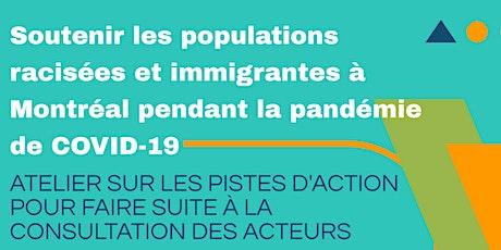 Soutenirles populations racisées et immigrantes à Montréal: pandémie COVID billets