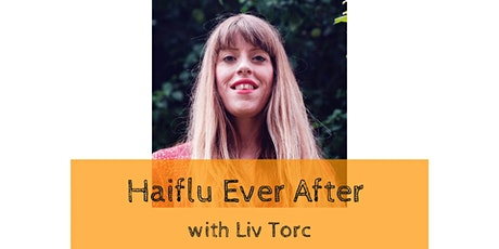 Haiflu Ever After tickets