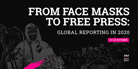 From Face Masks to Free Press: Global Reporting in 2020 tickets