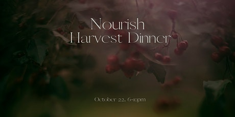 Nourish Harvest Dinner tickets