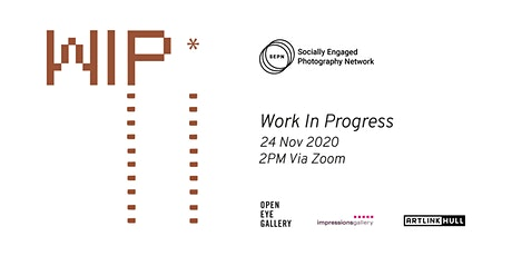 Socially Engaged Photography Network | Work in Progress tickets