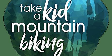 Take a Kid Mountain Biking Day tickets