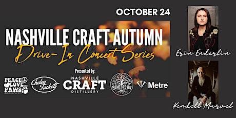 Nashville Craft Drive In Concert- Erin Enderlin and Kendell Marvel tickets