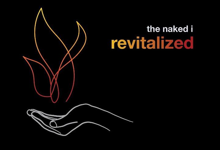 The Naked I:  Revitalized - 2020 World Premiere Virtual Production image