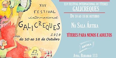 """XXV FESTIVAL INTERNACIONAL GALICREQUES   """"O DIA EM QUE A MORTE SAMBOU"""" entradas"""