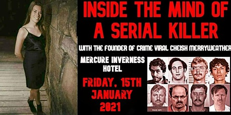 Inside The Mind Of A Serial Killer - Inverness tickets