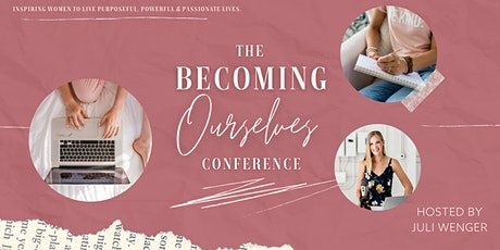 The Becoming Ourselves Online Conference tickets