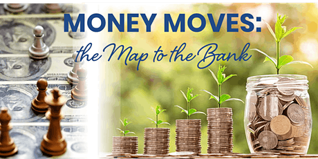 Money Moves: the Map to the Bank Program tickets