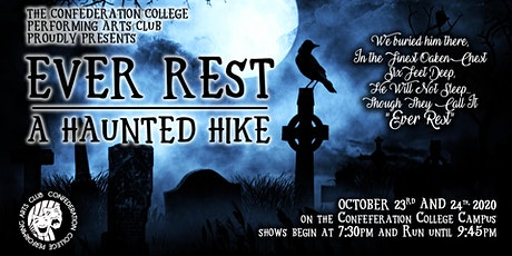 Confederation College Performing Arts - EVER REST - A Haunted Hike tickets