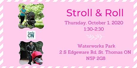 EarlyON Stroll & Roll (October 1 - Waterworks Park, St. Thomas) tickets