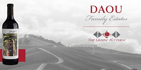 Daou Family Estates and The Union Kitchen Wine and Dinner Experience tickets