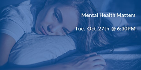 Mental Health Matters: Limiting the Impact of Depression, Anxiety, and PTSD tickets