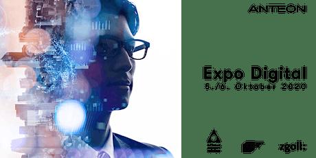 Expo Digital - Anteon goes digital | Tag 1 Tickets