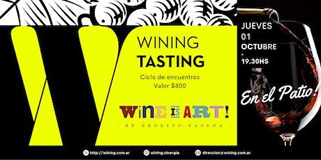 Wining Tasting #WineIsArt entradas
