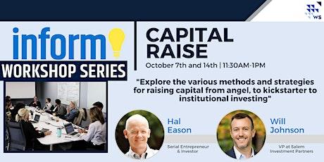 Capital Raise INFORM Workshop| 2-Part tickets