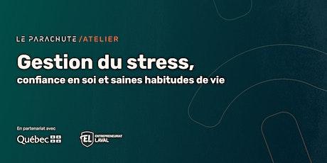 Gestion du stress, confiance en soi et saines habitudes de vie billets