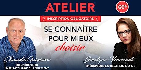 St-Jérôme No 2, Atelier: Se connaître pour mieux choisir. 60$ tickets