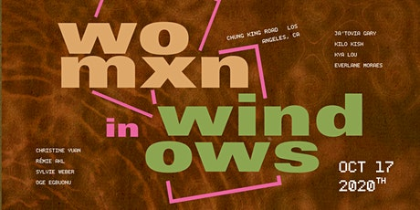 Womxn In Windows Exhibition Opening tickets