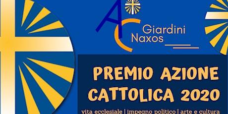 Premio Azione Cattolica Giardini Naxos 2020 biglietti