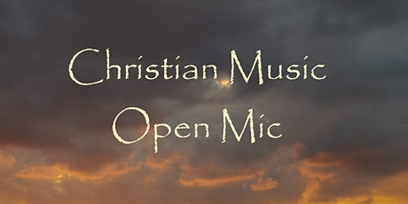 Christian Music Open Mic on Zoom tickets