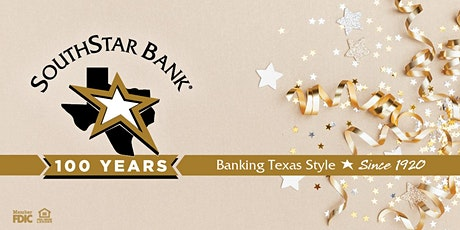 SouthStar Bank 100th Anniversary Reception tickets