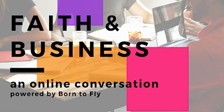 [ONLINE] After Work Talk & Networking for Faith-driven Entrepreneurs tickets