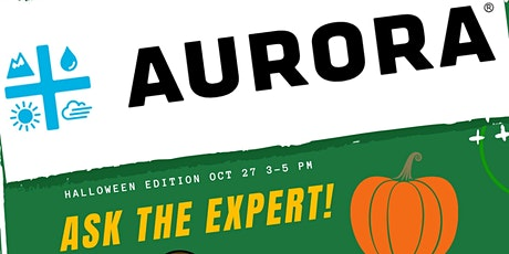 """Aurora """"Ask the Expert""""  In Store tickets"""