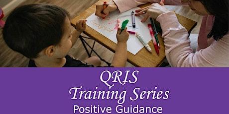 QRIS: Positive Guidance tickets