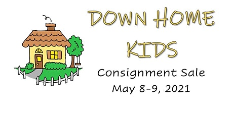 Down Home Kids Consignment Sale tickets