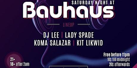 Saturday Night @ Bauhaus Houston tickets