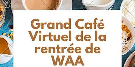 Le grand café virtuel de la rentrée de l'association Washington accueil billets