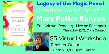 Legacy of the Magic Pencil: Creativity Workshop with Mary Potter Kenyon tickets
