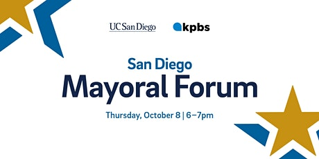 UC San Diego-KPBS San Diego Mayoral Issues Forum tickets