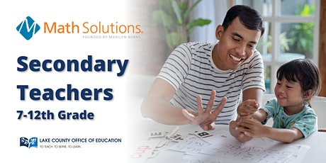 Lake County Math Solutions - Secondary Teachers tickets