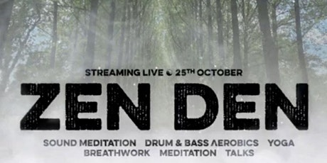 The Zen Den tickets