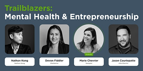 Trailblazers: Mental Health & Entrepreneurship tickets