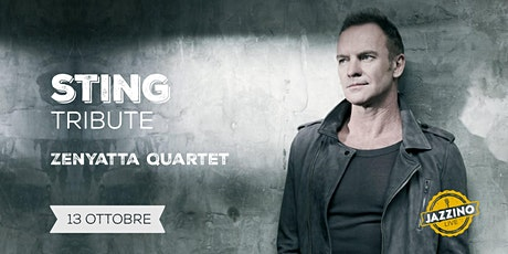 Zenyatta Quartet - Sting Tribute - Live at Jazzino tickets