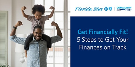 Get Financially Fit Virtual Event | 5 Steps to Get Your Finances on Track tickets