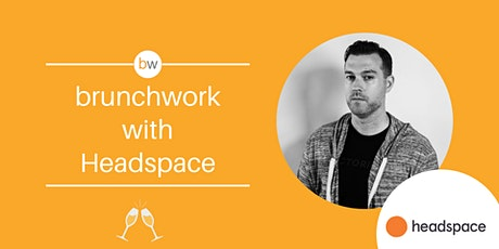Headspace brunchwork tickets