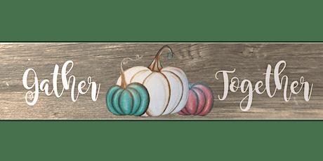 Gather Together Teal Pumpkin Sign  Paint Sip Wine Art Maker Class tickets