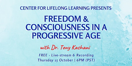 Freedom and Consciousness in a Progressive Age tickets