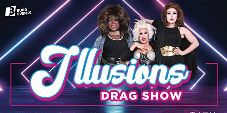 Illusions Drag Show tickets