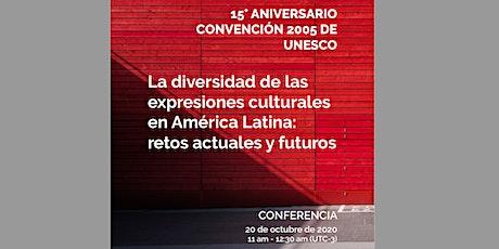 La diversidad de las expresiones culturales en América Latina: retos actual boletos