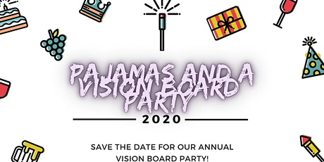 Annual Pajamas and a Vision Board Party tickets