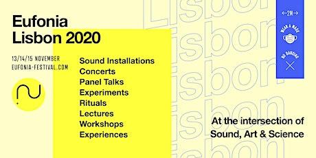 Eufonia 2020 Lisbon bilhetes