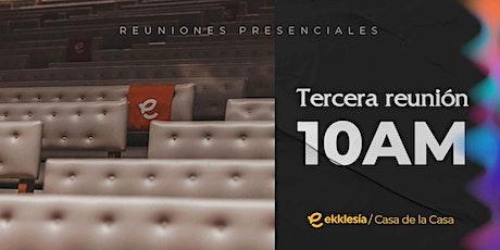 Tercera Reunión 10 am   Ekklesía tickets