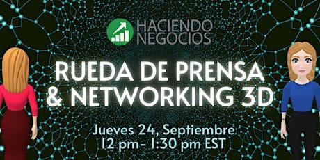 RUEDA DE PRENSA & NETWORKING 3D entradas