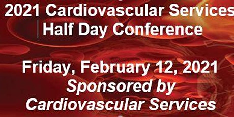 2021 Cardiovascular Half Day Conference (CoxHealth Employees Only) tickets