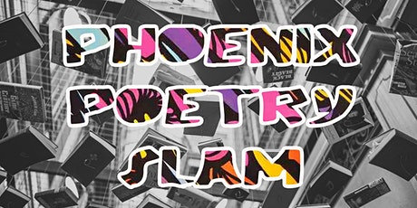 Phoenix Poetry Slam tickets